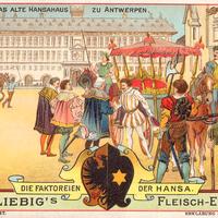 Liebig s-Fleisch-Extract-Karten Das-alte-Hansahaus-zu-Antwerpen neu