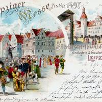 Leipzig,-Leipziger-Messe-1497-und-Sächsisch-Thüringische-Industrie--und-Gewerbeausstellung-Leipzig-1897