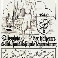 Regensburg, Höhere städtische Handelsschule, Absolvia 1940